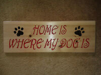 Home is where my dog is plaque