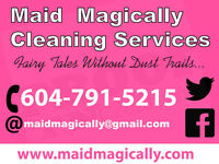 MAID MAGICALLY CLEANING SERVICE BOOK 4 HOURS RECEIVE $30 OFF!