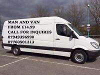 14.99 P/H Cheaper&Qucik Service, Relaible Man With Big Van All London area 07949396990-07760501313