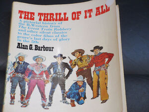 The Thrill Of It All - Pictorial History of the Wild West movies