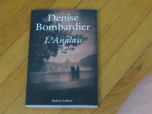 DENISE BOMBARDIER- titre du roman L'ANGLAIS _LITTÉRATURE