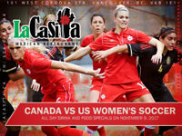 Canada vs US Women's Soccer Pre-Drinks and Meal Specials
