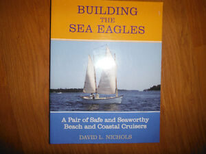 Building the Sea Eagles Sailboat Plans by David Nichols