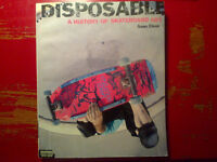 """DISPOSABLE """"A History of Skateboard Art"""" 1st edition SEAN CLIVER"""