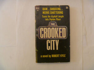 THE CROOKED CITY by Robert Kyle - 1965 Paperback