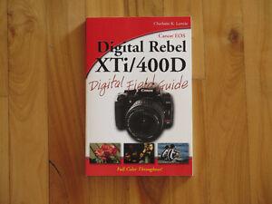 Livre/Book - Digital Rebel XTi400D Digital Field Guide