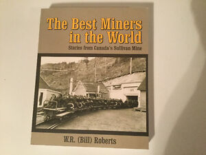 The Best Miners in the World Canada's Sullivan Mine Kimberly BC