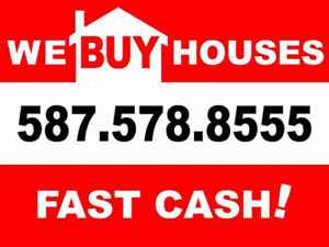 We buy Houses! Fast CASH!!