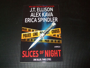 Slices of Night by J. T. Ellison, Alex Kava and Erica Spindler