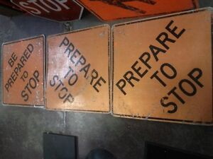 Old Construction Sign; Prepare To Stop