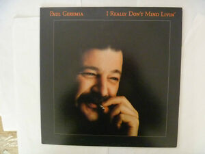 PAUL GEREMIA I Really Don't Mind Livin' - 1982 LP