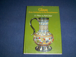 GLASS FROM ANTIQUITY TO RENAISSANCE-72 PLATES-HAMLYN-1970