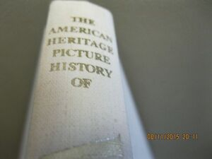 THE AMERICAN HERITAGE  PICTURE HISTORY WORLD WAR   11