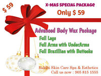 Full legs+arms+brazillian wax 60$, Massage 45$,Scrub massage 50$