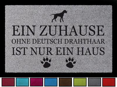 FUSSMATTE Türmatte EIN ZUHAUSE OHNE [ DEUTSCH DRAHTHAAR ] Hund Viele