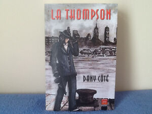 livre LA Thompson de Dany Coté
