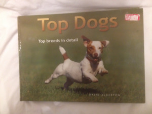 """Top Dogs"" by David Alderton - Top Breeds in Detail (Hard Cover)"