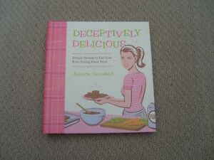 Deceptively Delicious by Jessica Seinfeld