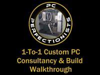 Custom PC Consultancy & Build Walkthrough