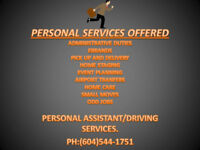 Offering Personal Assistant/Driving Services.