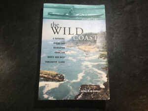 The Wild Coast Kayaking Guide for North & West Vancouver Island