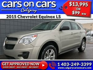 2015 Chevrolet Equinox LS $0 DOWN, $99 B/W! APPLY NOW!