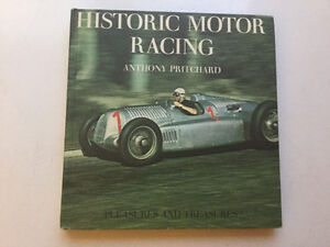 Historic Motor Racing: Pleasures and Treasures Anthony Pritchard