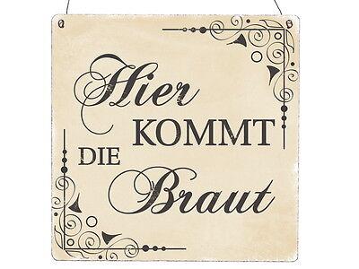 XL Holzschild HIER KOMMT DIE BRAUT * BEIGE * Vintage INTERLUXE Hochzeit Shabby ()