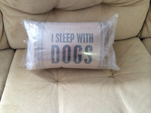 New I sleep with dogs pillows