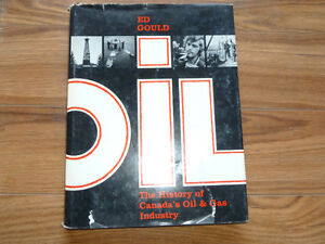 The History of Canada's Oil and Gas Industry large hardback