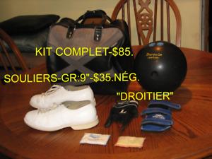 1 KIT DE BOWLING COMPLET-$85.-SOULIERS-$35.NÉG.-LIQ.19