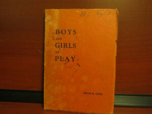 Boys and Girls at Play Unknown Binding – 1940