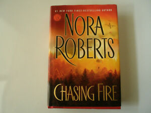 CHASING FIRE HARD COVER BOOK BY NORA ROBERTS
