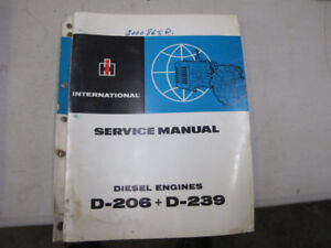 IH Tractor D-206, D-239 Diesel Engines  Service Manual