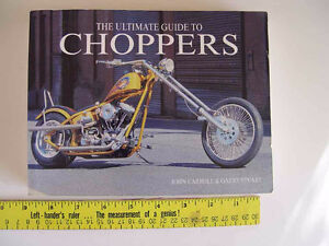 Motorcycle Book ----- The Ultimate Guide to Choppers