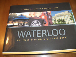 WATEROO  AN ILLUSTRATED HISTORY Kitchener / Waterloo Kitchener Area image 1