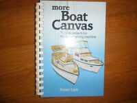 More Boat Canvas: Topside Projects for Home Sewing Machines