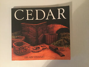 Cedar: Tree of Life to the Northwest Coast Indians by H Stewart