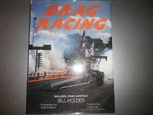 Drag Racing by Bill Holder Top Fuel Pro Stock Funny Cars NHRA