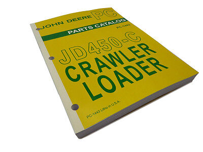 John Deere Jd450-c Crawler Loader Master Parts Catalog Manual Book Jd 450-c 450c