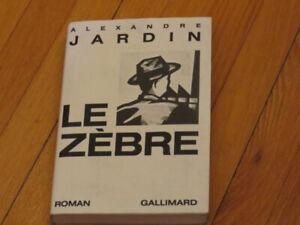 ALEXANDRE JARDIN - LE ZÈBRE   -LITTÉRATURE