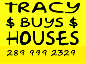 Tracy Buys Houses Cash & Fast 289 999 2329