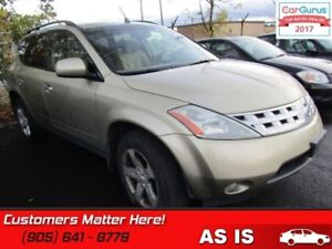 2005 Nissan Murano SL  AS IS - UNCERTIFIED *AS TRADED IN*