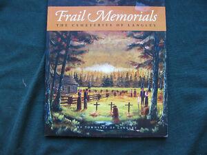Frail Memorials: The Cemeteries of Langley Warren F. Sommer Rare