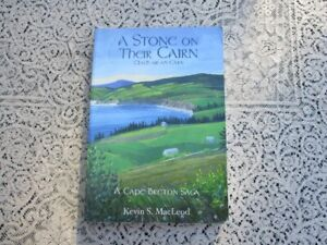 A Stone on Their Cairn---A Cape Breton Saga