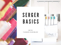 Serger Basics (February 13, 20, 27)