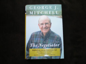 The Negotiator : A Memoir * George J. Mitchell *** Biography *