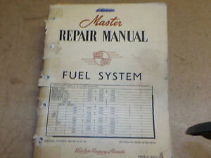 Ford Master Repair Manual for Fuel Systems 1952 -54