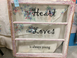 """Rustic window """"The Heart that Loves is Always Young"""""""