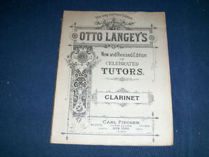 OTTO LANGEY'S CELEBRATED TUTORS-CLARINET-FISCHER-1974 EDITION